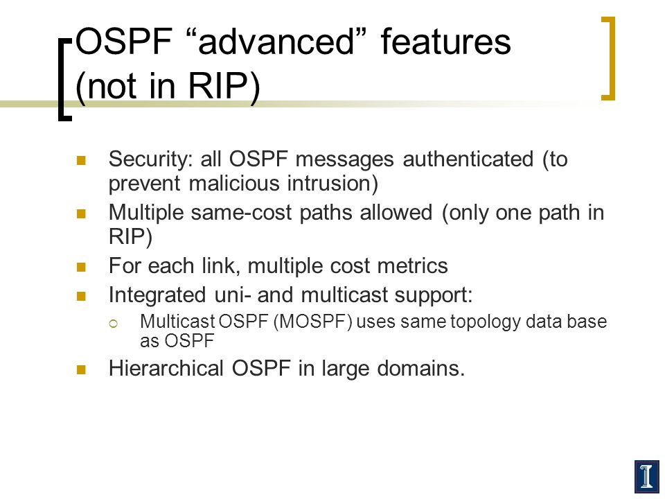 OSPF advanced features (not in RIP)