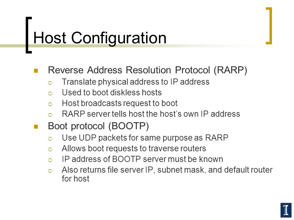 Host Configuration Reverse Address Resolution Protocol (RARP)