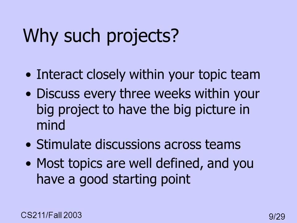 Why such projects Interact closely within your topic team