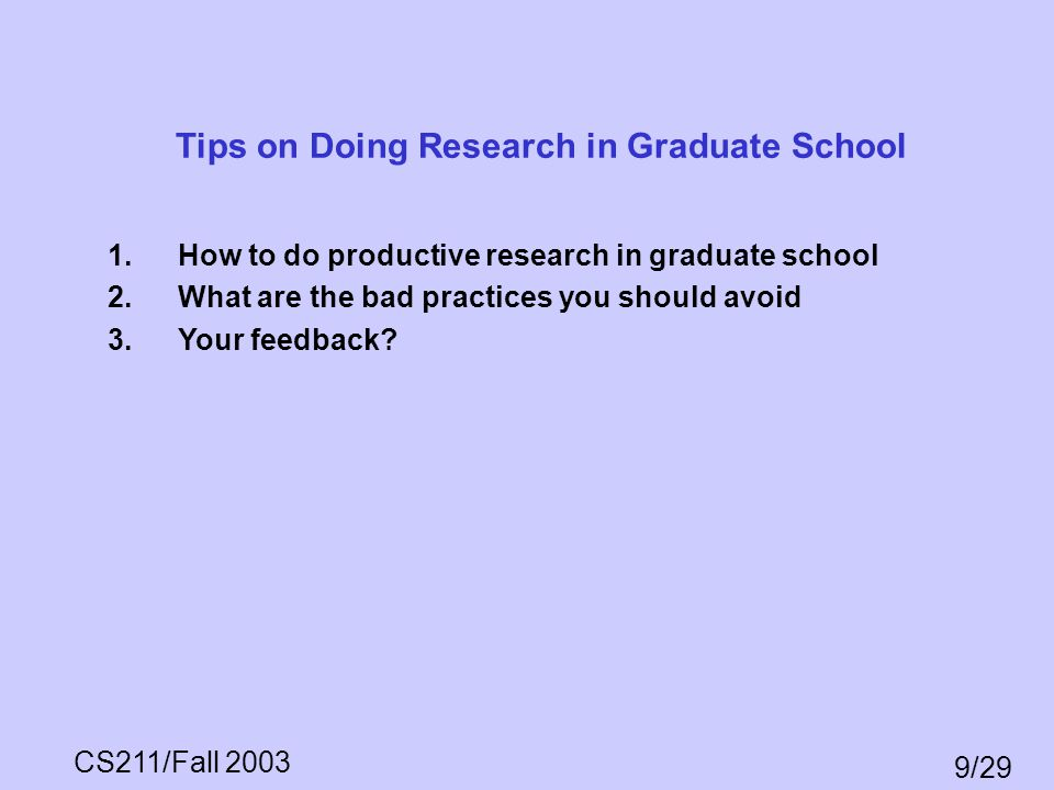 Tips on Doing Research in Graduate School