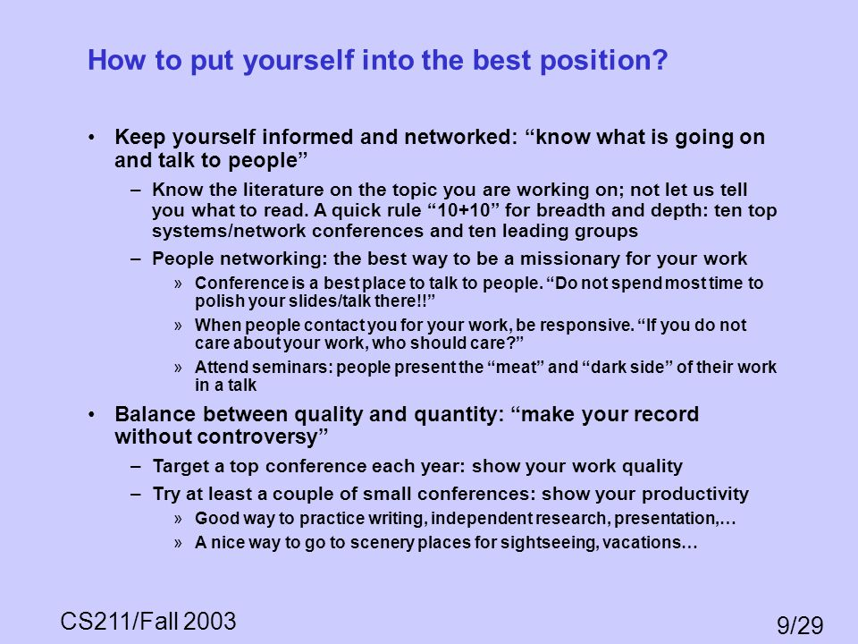 How to put yourself into the best position