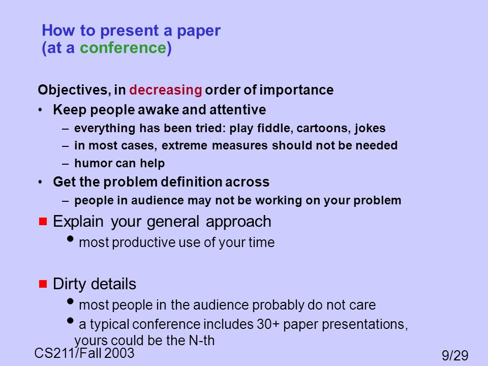How to present a paper (at a conference)