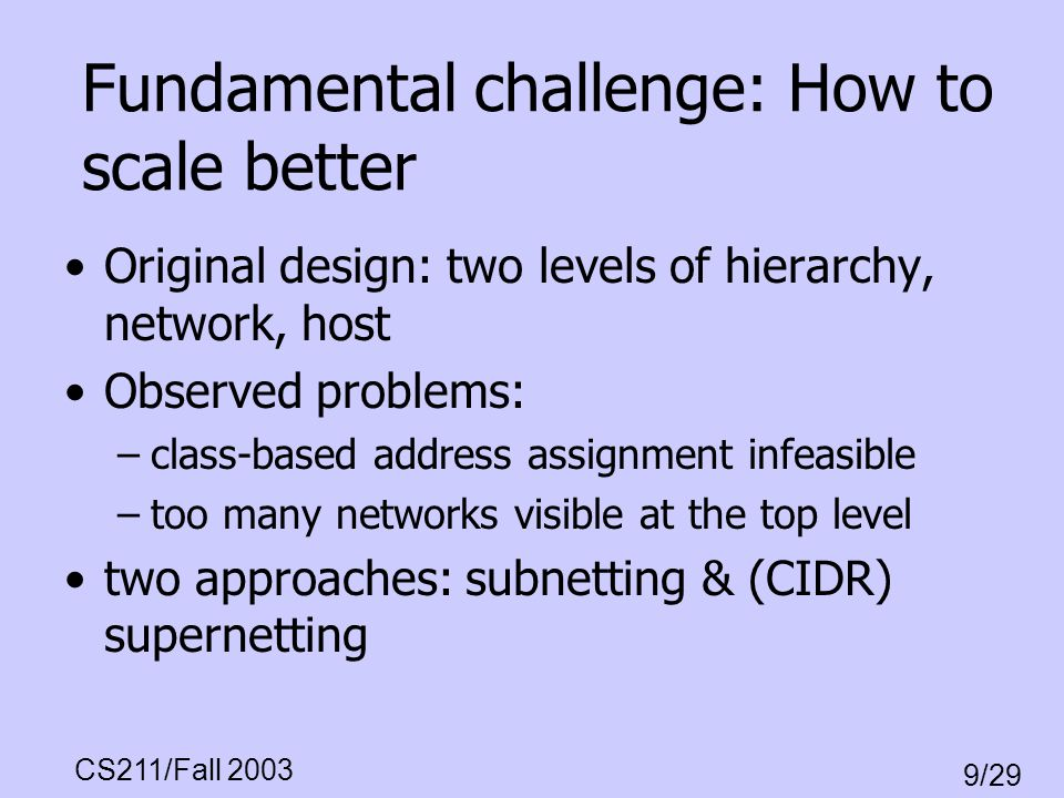Fundamental challenge: How to scale better