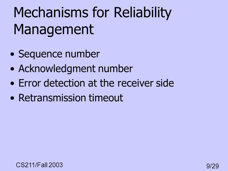 Mechanisms for Reliability Management