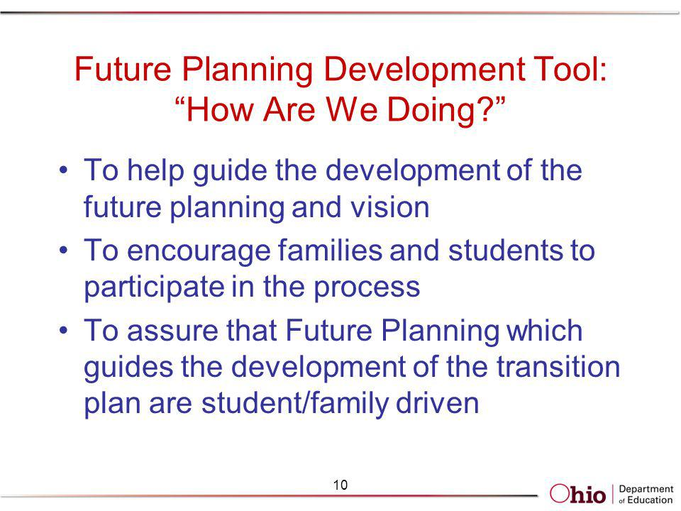 Future Planning Development Tool: How Are We Doing