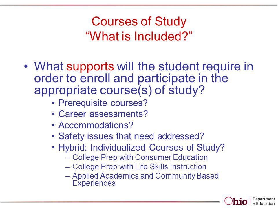 Courses of Study What is Included