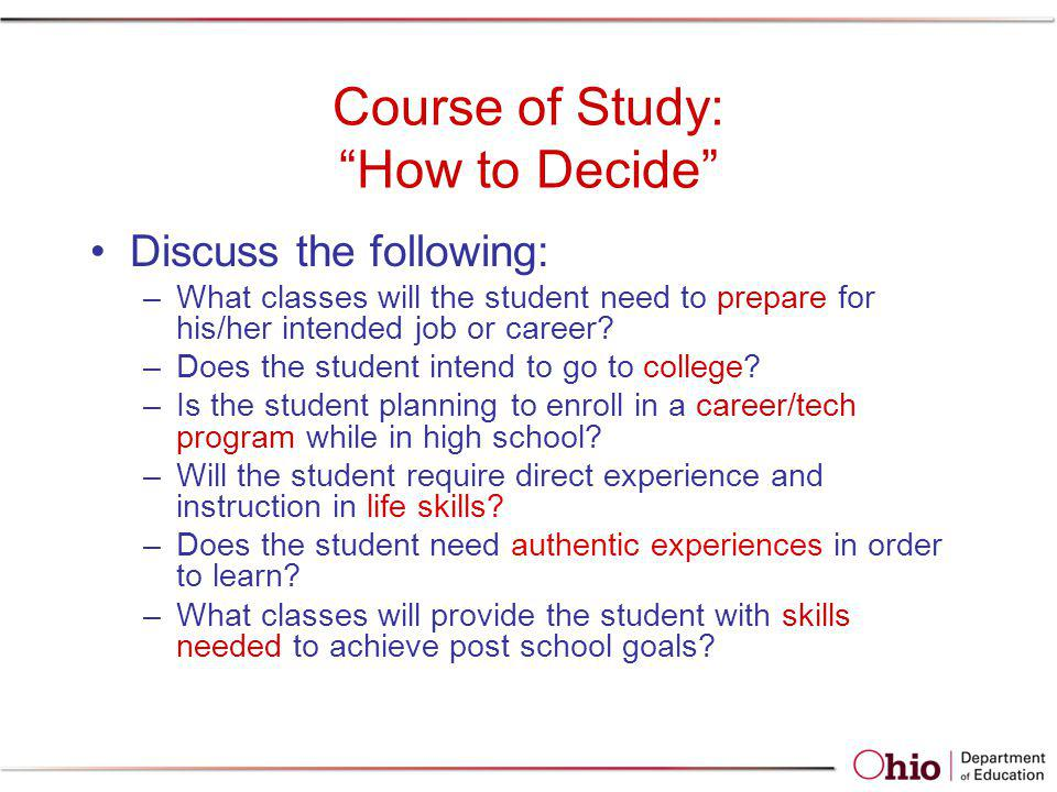 Course of Study: How to Decide