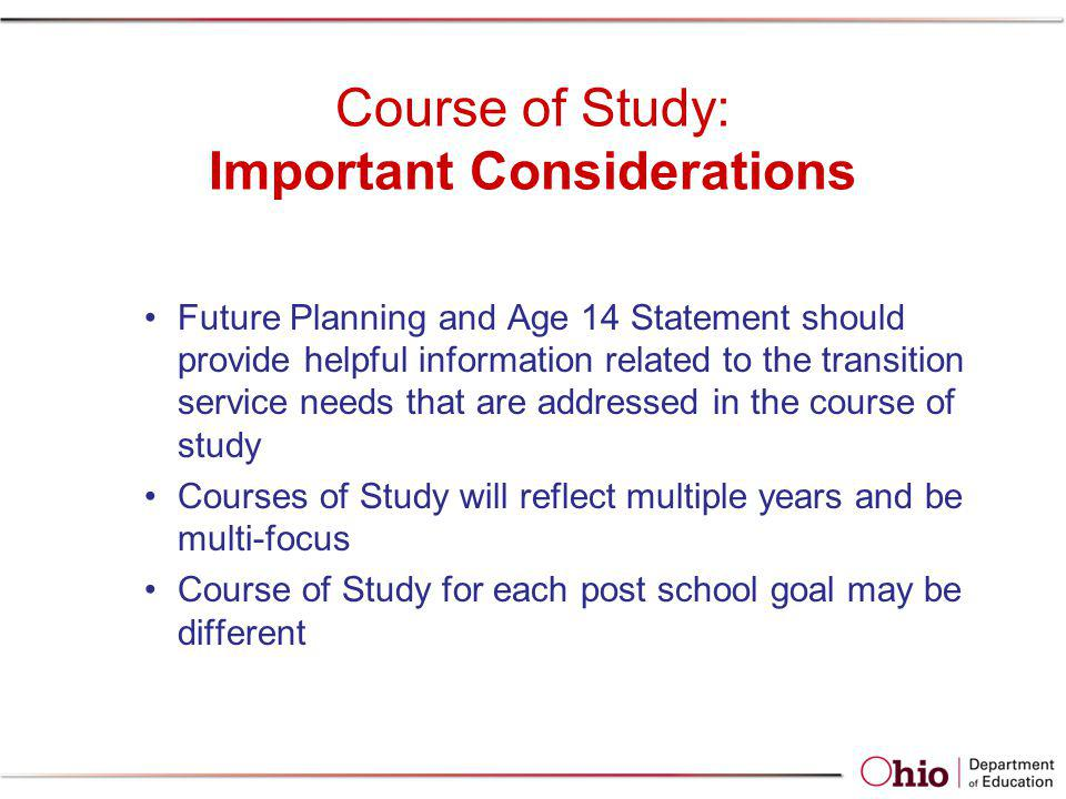 Course of Study: Important Considerations
