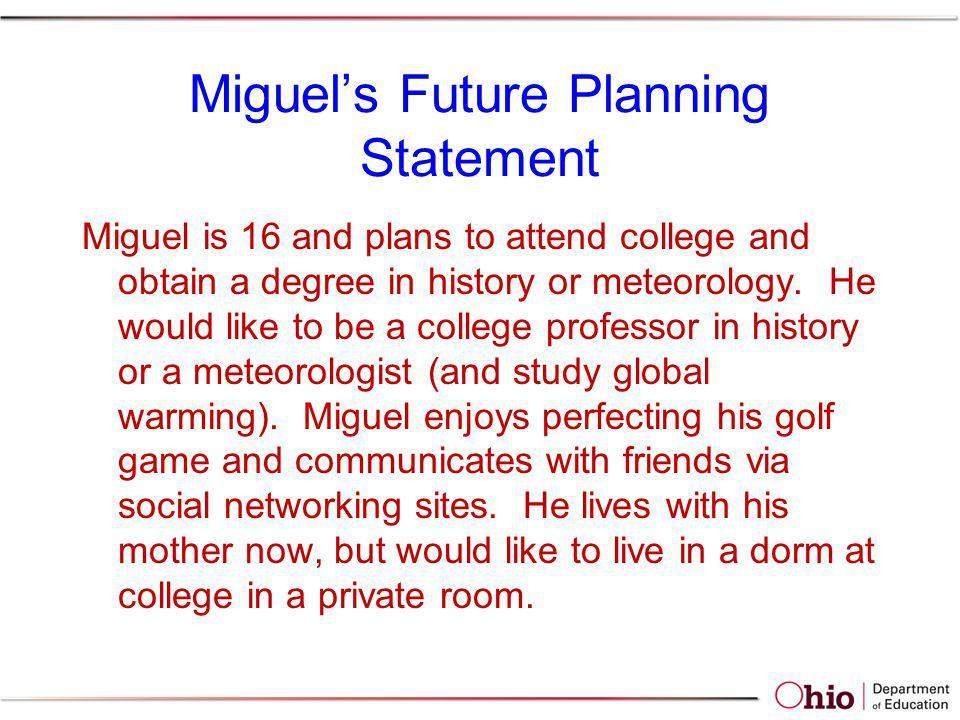 Miguel's Future Planning Statement
