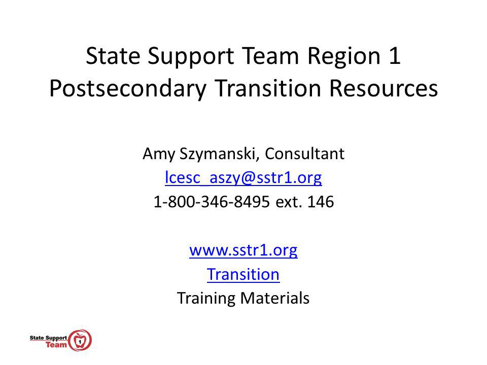 State Support Team Region 1 Postsecondary Transition Resources
