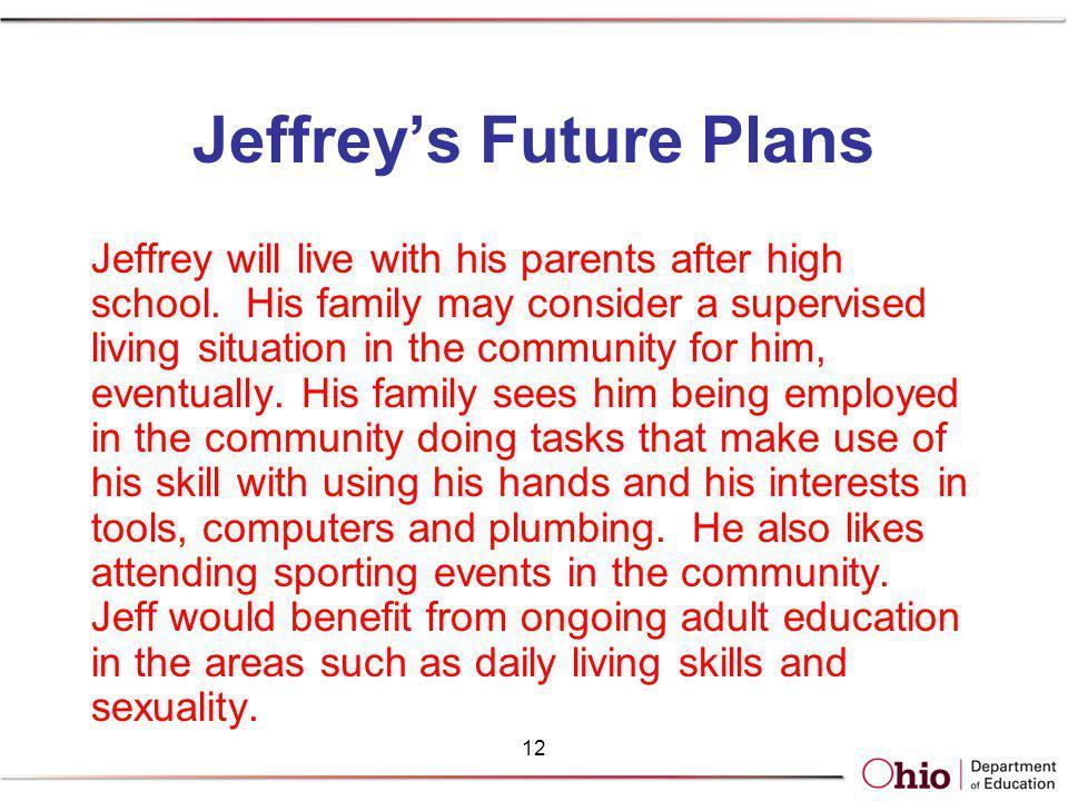 Jeffrey's Future Plans