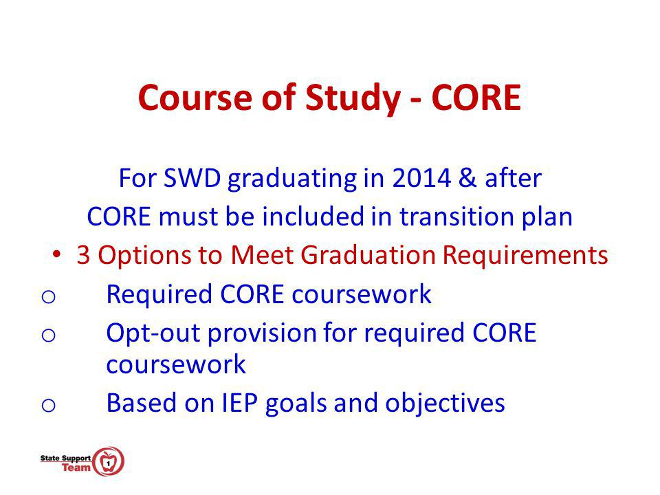 Course of Study - CORE For SWD graduating in 2014 & after