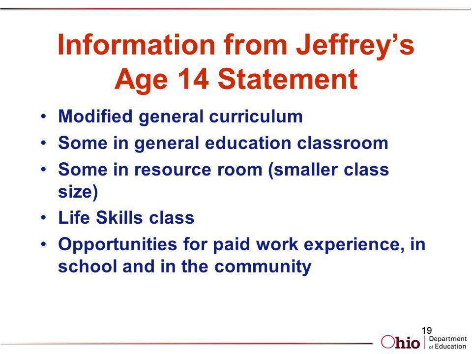 Information from Jeffrey's Age 14 Statement