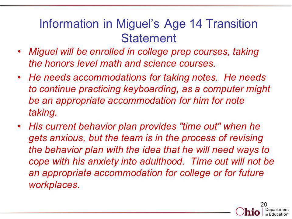 Information in Miguel's Age 14 Transition Statement