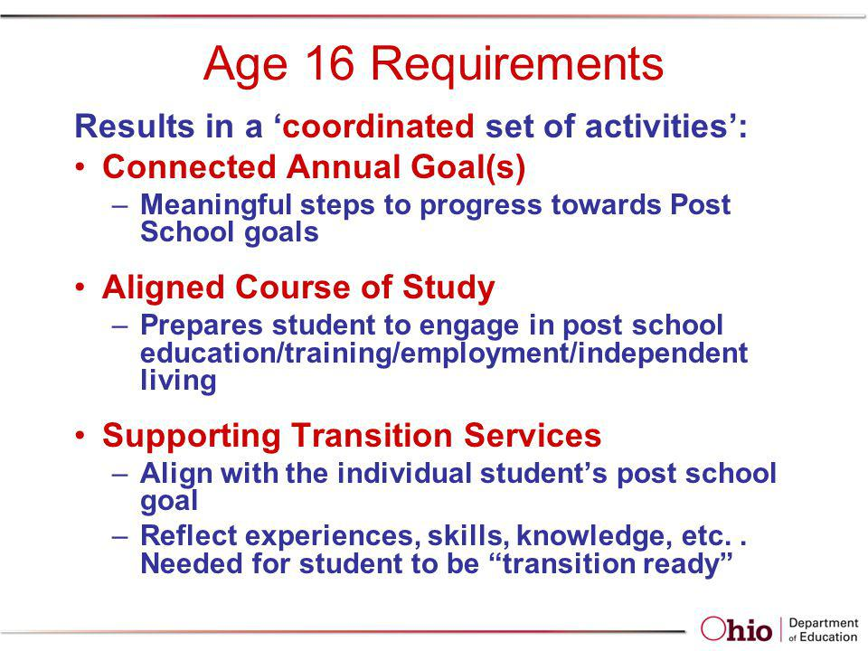 Age 16 Requirements Results in a 'coordinated set of activities':