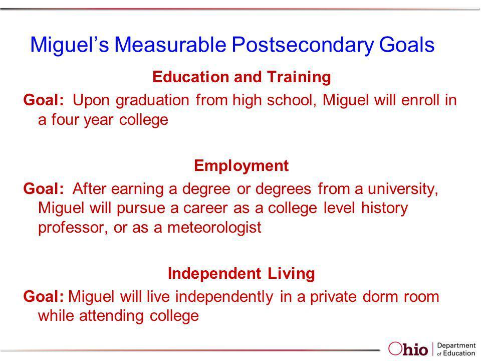 Miguel's Measurable Postsecondary Goals