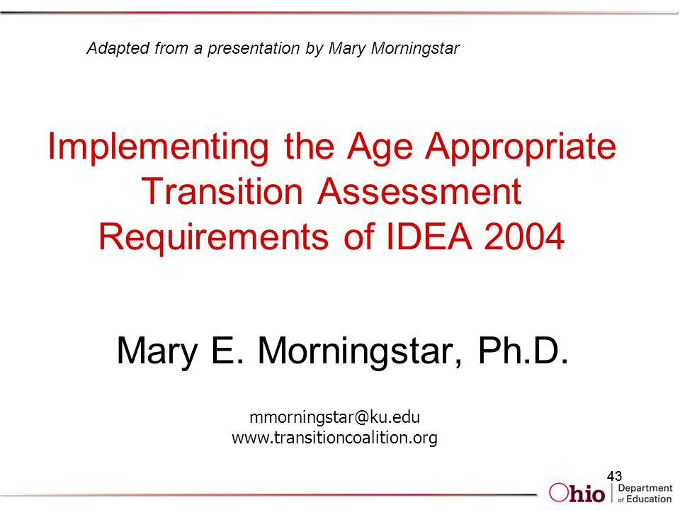Adapted from a presentation by Mary Morningstar