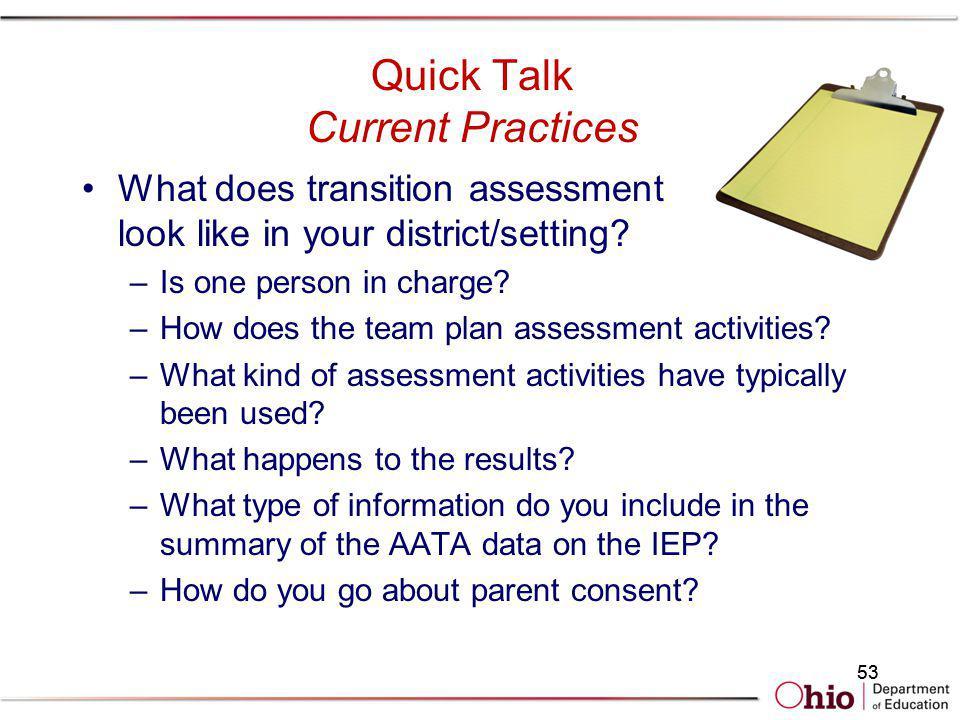 Quick Talk Current Practices