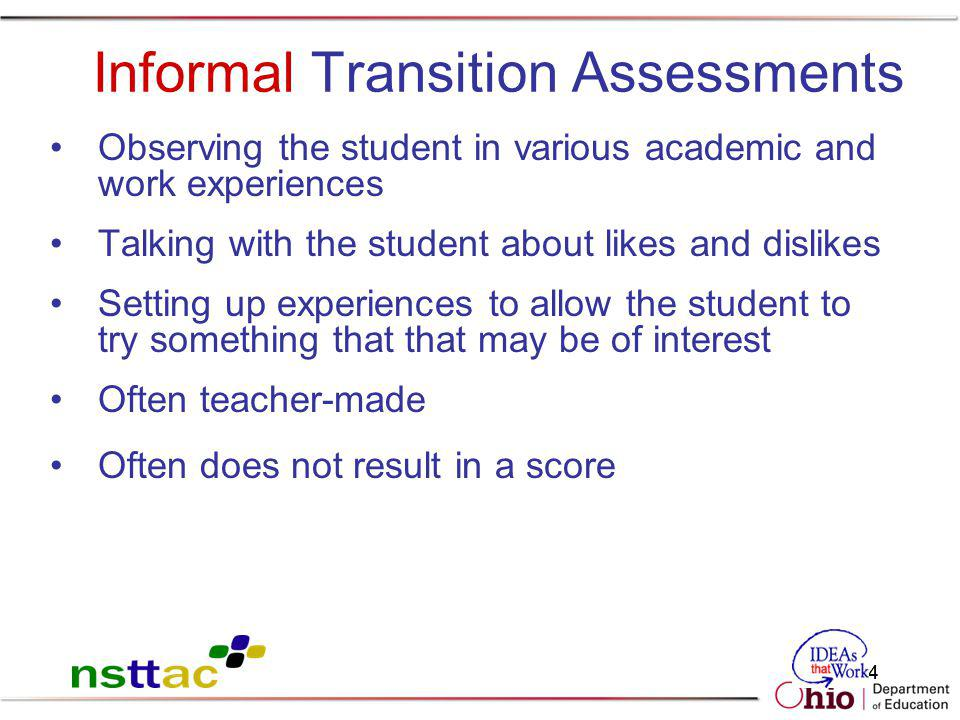 Informal Transition Assessments