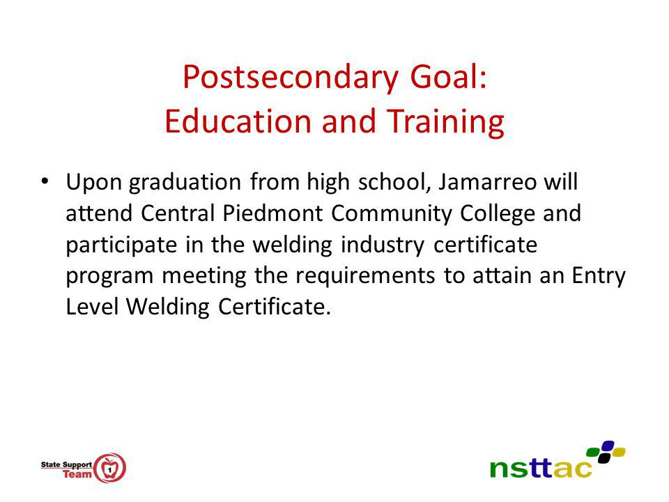 Postsecondary Goal: Education and Training