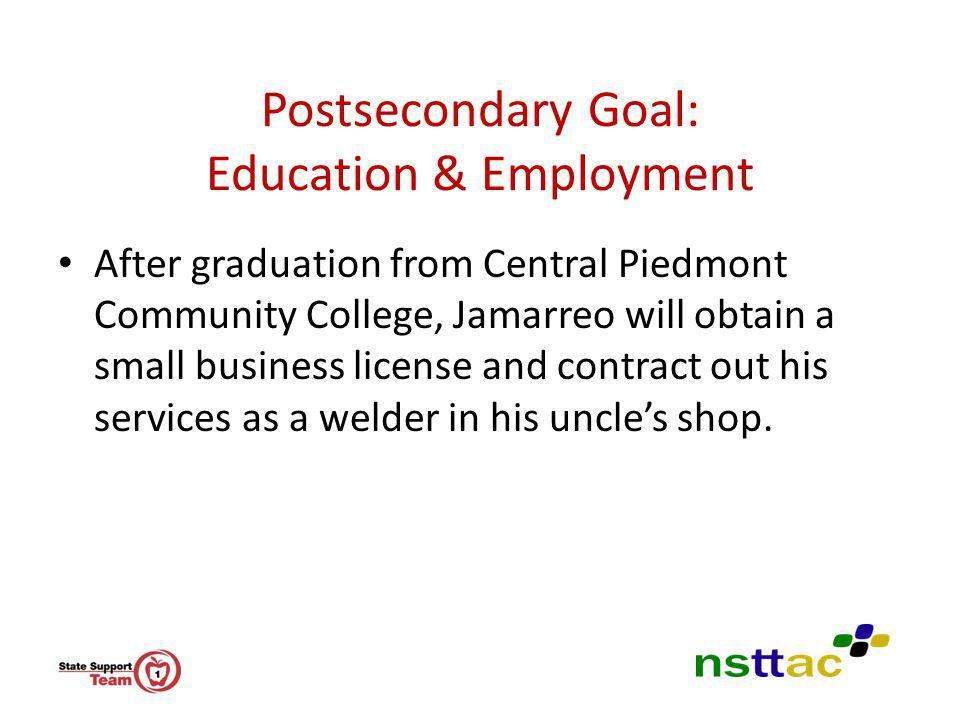 Postsecondary Goal: Education & Employment