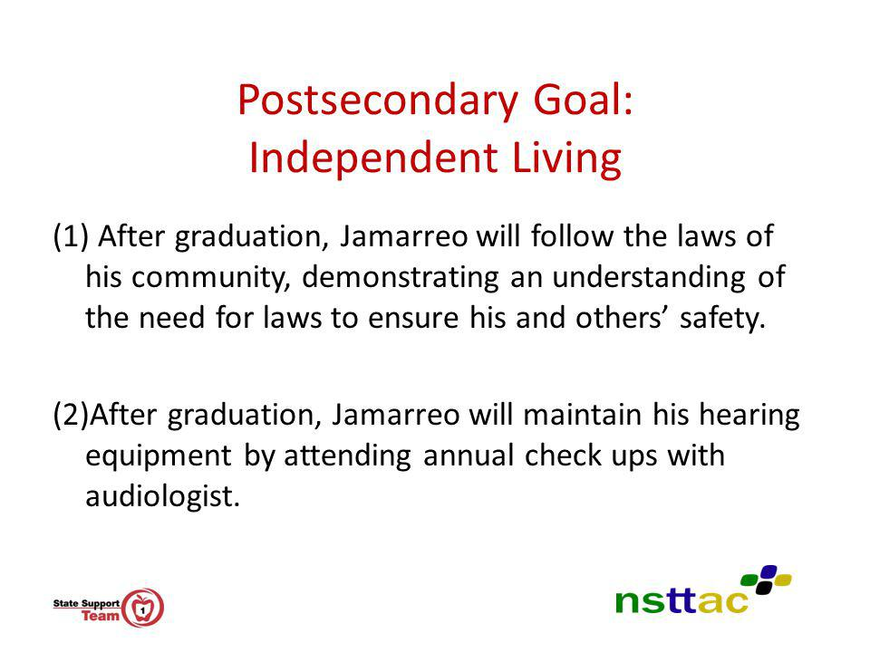 Postsecondary Goal: Independent Living