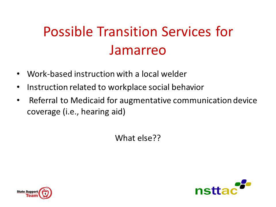 Possible Transition Services for Jamarreo