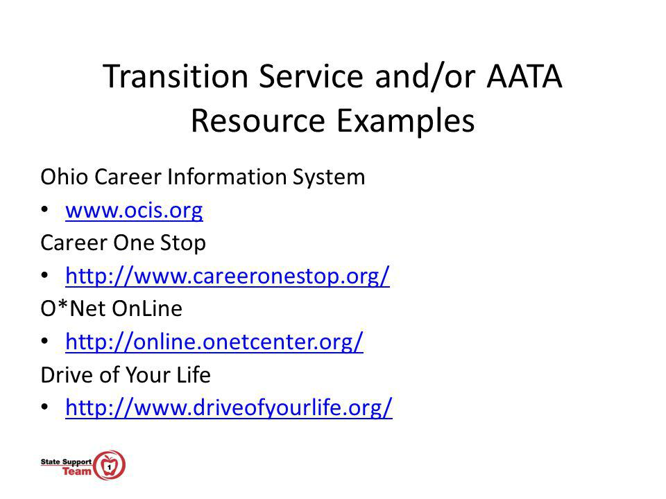Transition Service and/or AATA Resource Examples