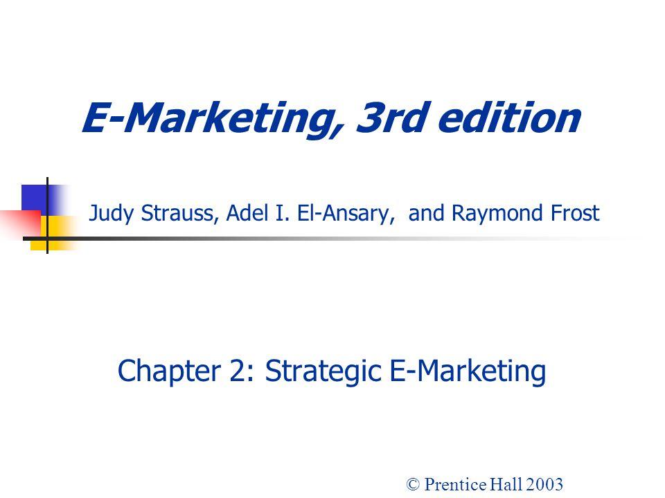 Chapter 2: Strategic E-Marketing