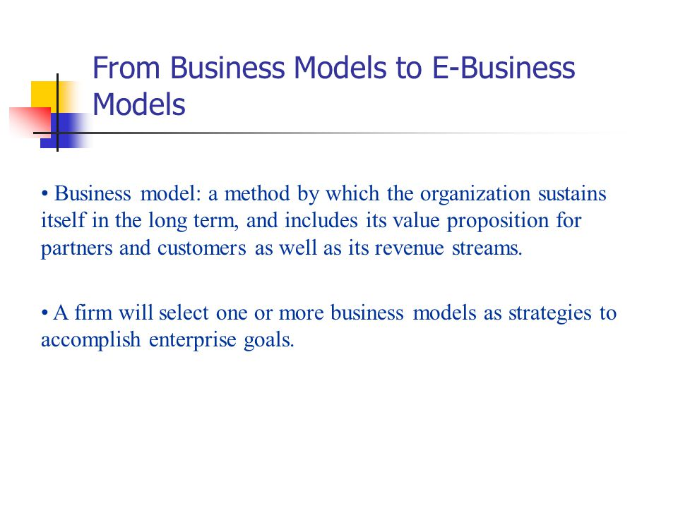 From Business Models to E-Business Models