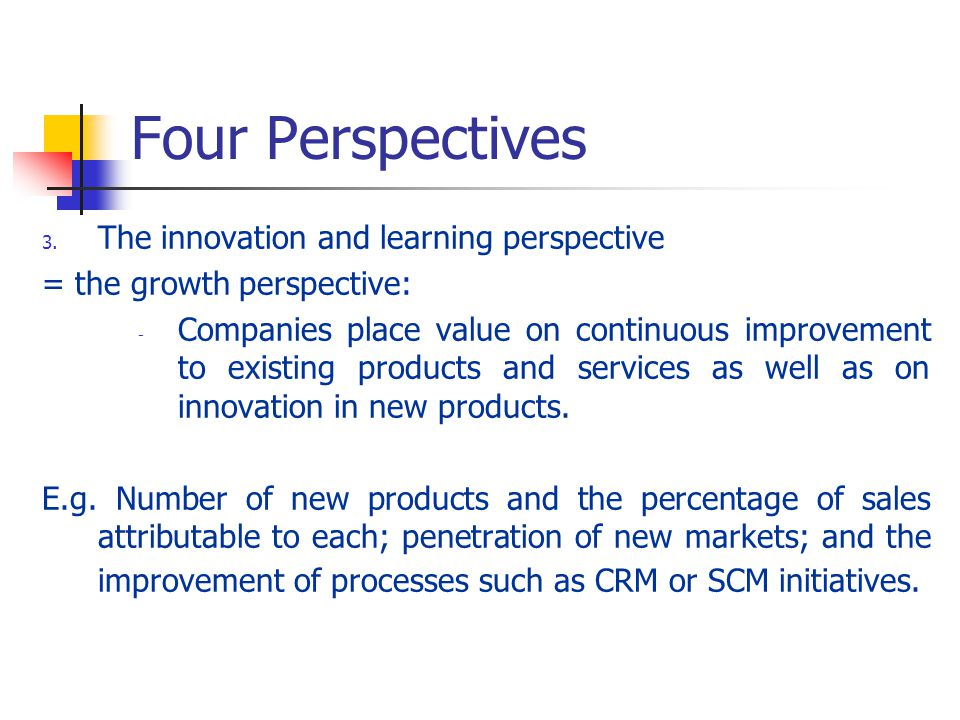 Four Perspectives The innovation and learning perspective