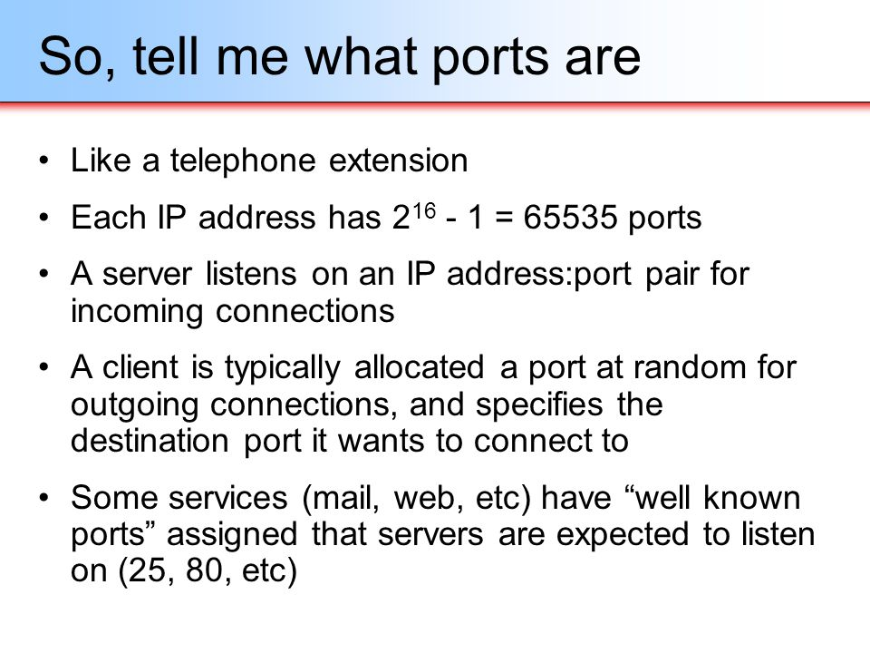 So, tell me what ports are