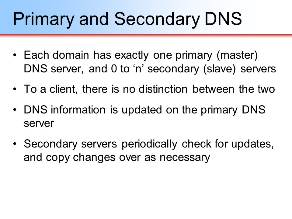 Primary and Secondary DNS