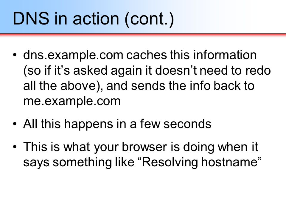 DNS in action (cont.)