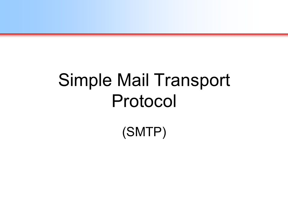 Simple Mail Transport Protocol