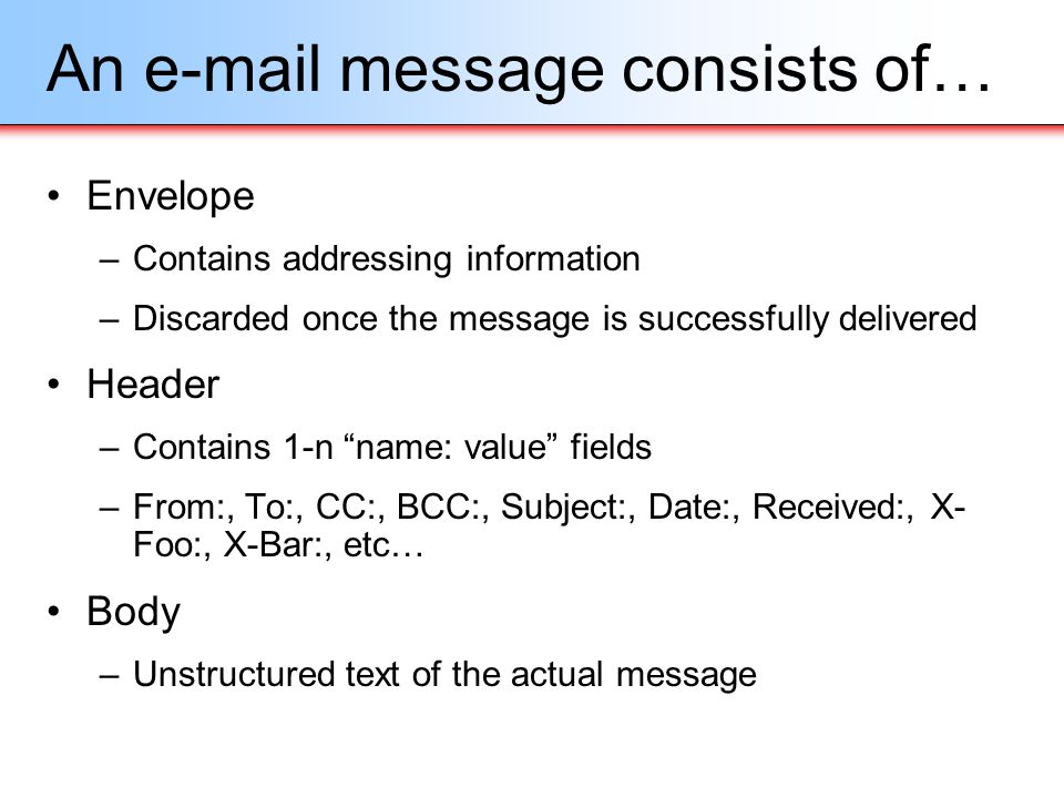 An e-mail message consists of…