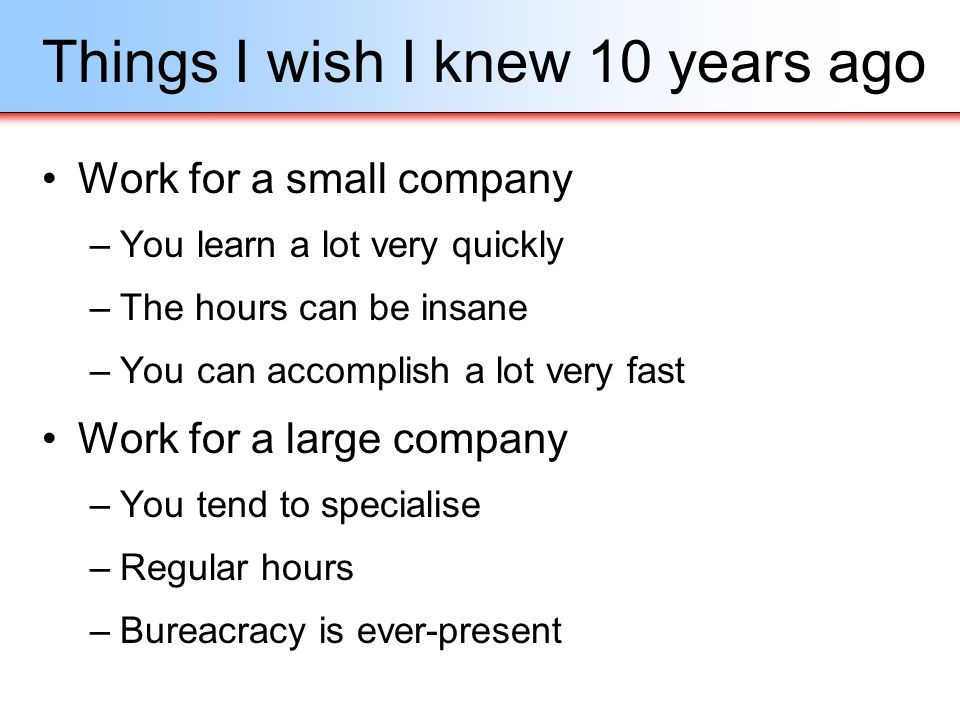 Things I wish I knew 10 years ago