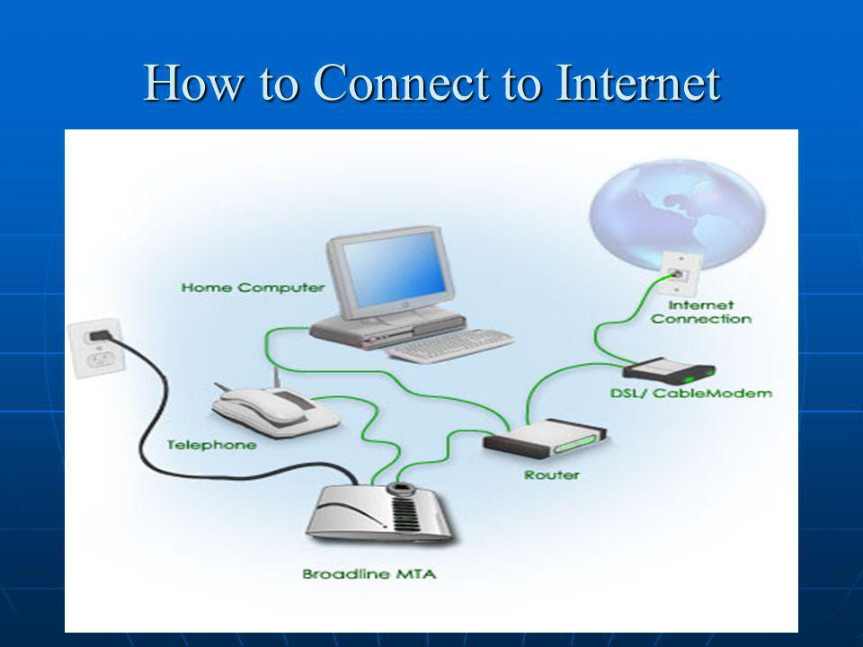 How to Connect to Internet