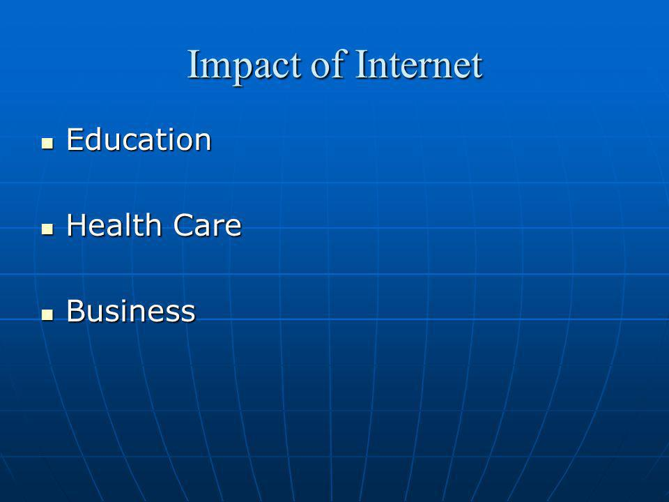 Impact of Internet Education Health Care Business