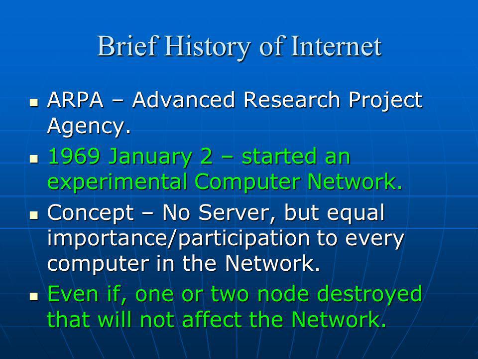 Brief History of Internet
