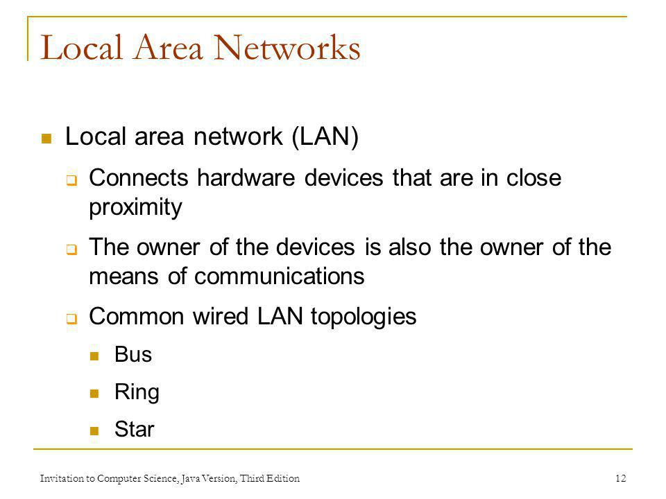 Local Area Networks Local area network (LAN)