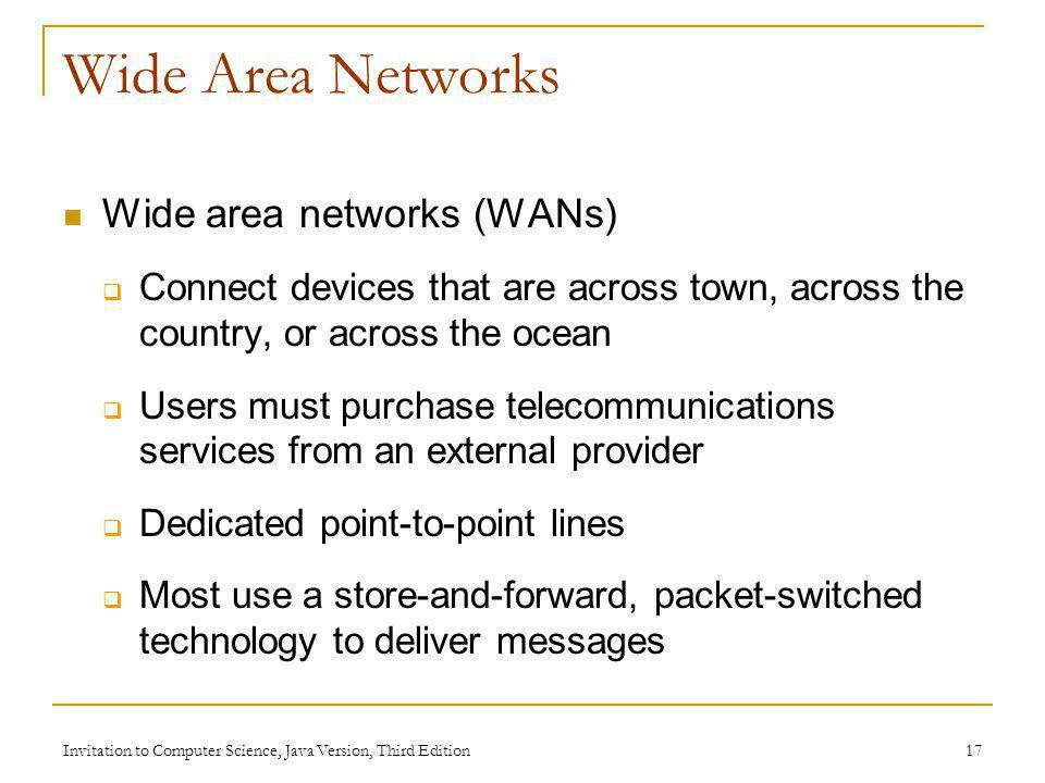 Wide Area Networks Wide area networks (WANs)