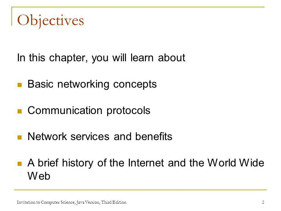 Objectives In this chapter, you will learn about