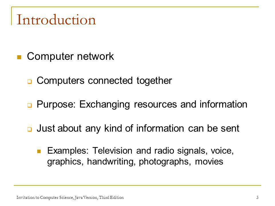 Introduction Computer network Computers connected together
