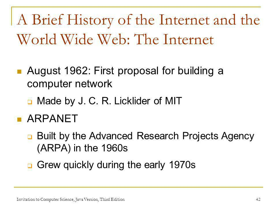 A Brief History of the Internet and the World Wide Web: The Internet