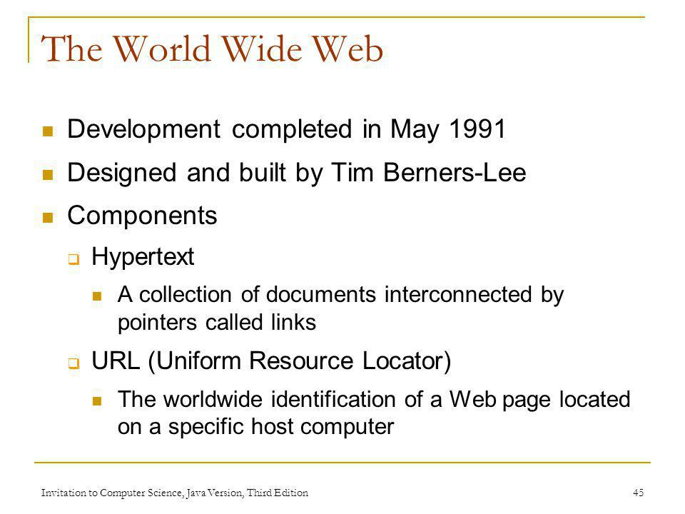 The World Wide Web Development completed in May 1991