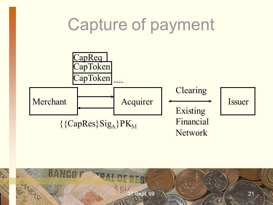 Capture of payment CapReq CapToken CapToken Clearing Merchant Acquirer