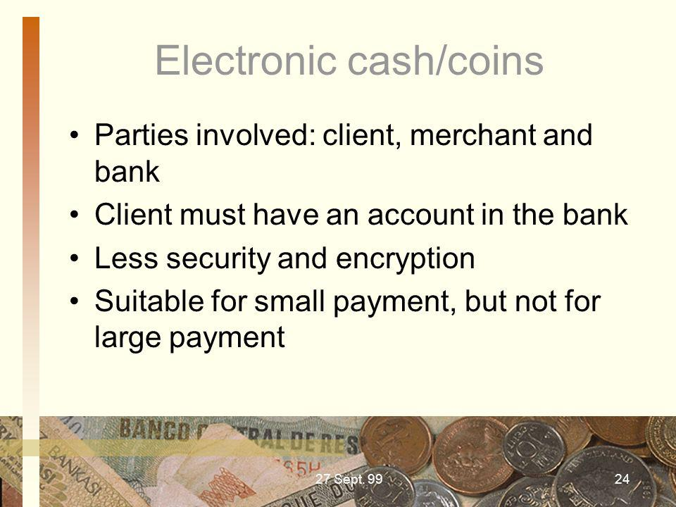 Electronic cash/coins