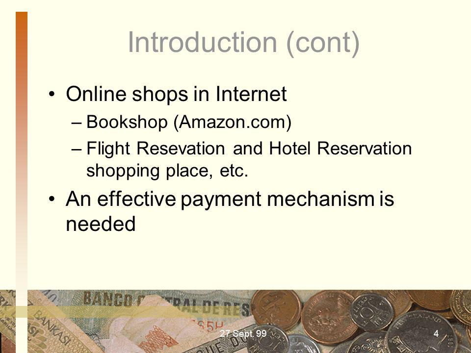 Introduction (cont) Online shops in Internet