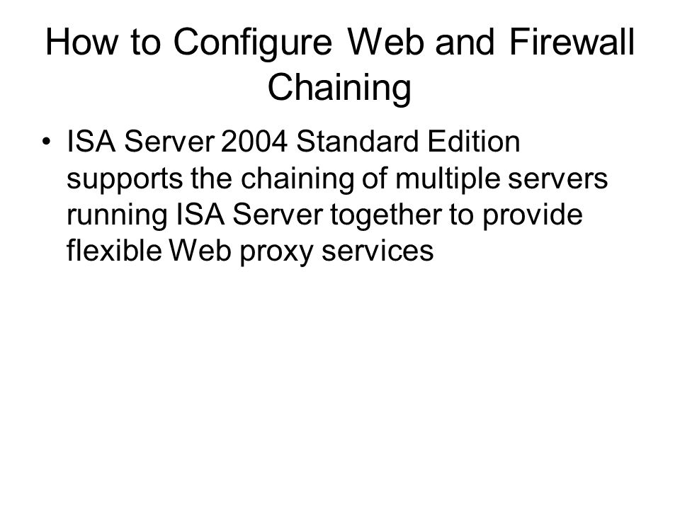 How to Configure Web and Firewall Chaining